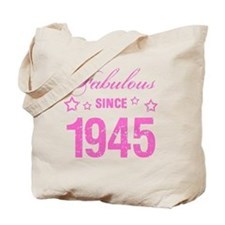 Fabulous Since 1945 Tote Bag