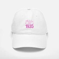 Fabulous Since 1935 Baseball Baseball Cap