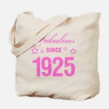 Fabulous Since 1925 Tote Bag