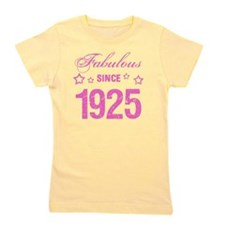 Fabulous Since 1925 Girl's Tee