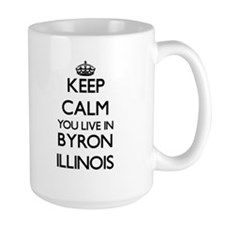 Keep calm you live in Byron Illinois Mugs