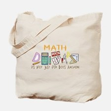 Math: It's Not Just For Boys Anymore Tote Bag