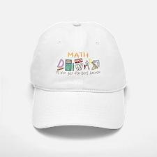Math: It's Not Just For Boys Anymore Baseball Baseball Cap