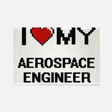 I love my Aerospace Engineer Magnets