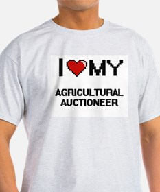 I love my Agricultural Auctioneer T-Shirt