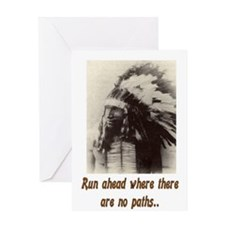 RUN WHERE THERE ARE NO PATHS... Greeting Card