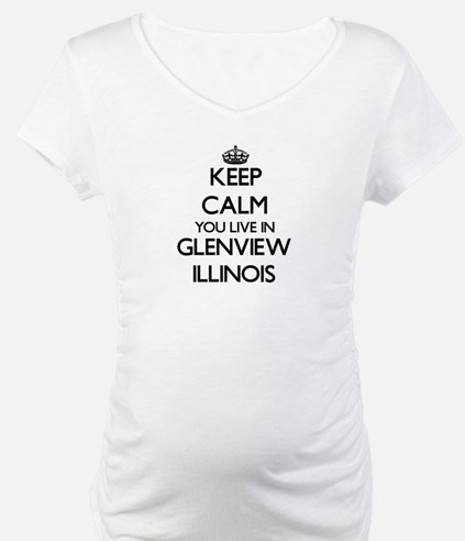 Keep calm you live in Glenview I Shirt