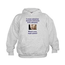 Whats your super power? Hoodie