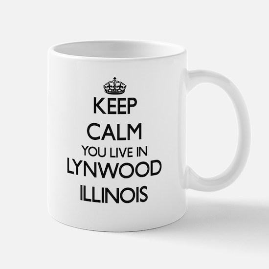 Keep calm you live in Lynwood Illinois Mugs