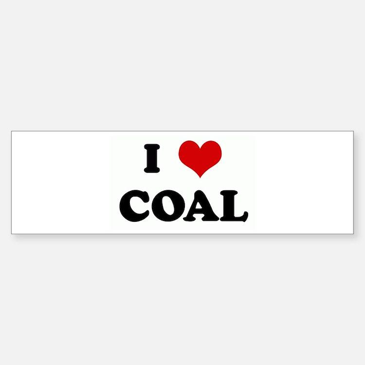 I Love COAL Bumper Car Car Sticker