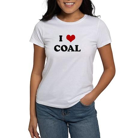 I Love COAL Women's T-Shirt