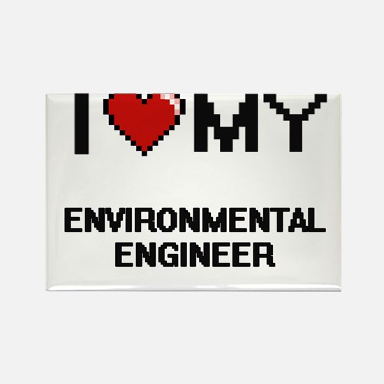 I love my Environmental Engineer Magnets