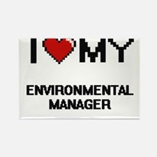 I love my Environmental Manager Magnets