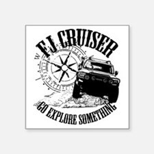 """FJ Cruiser, Go Explore Some Square Sticker 3"""" x 3"""""""