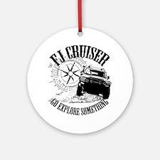 FJ Cruiser, Go Explore Something Round Ornament