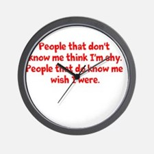 people who don't know me... Wall Clock