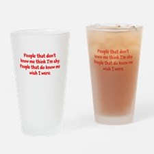 people who don't know me... Drinking Glass