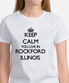 Keep calm you live in Rockford Illinois T-Shirt
