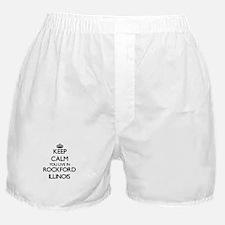 Keep calm you live in Rockford Illino Boxer Shorts
