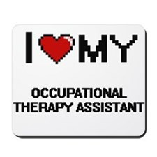I love my Occupational Therapy Assistant Mousepad