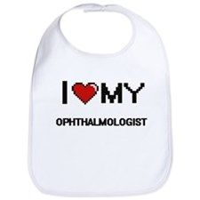 I love my Ophthalmologist Bib