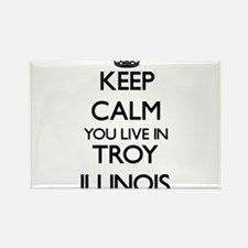 Keep calm you live in Troy Illinois Magnets