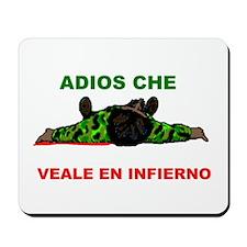 ADIOS CHE Mousepad