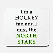 I miss the North Stars Mousepad