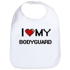 I love my Bodyguard Bib