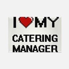 I love my Catering Manager Magnets