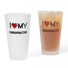 I love my Chiropractor Drinking Glass