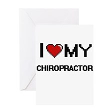I love my Chiropractor Greeting Cards