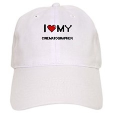 I love my Cinematographer Baseball Cap