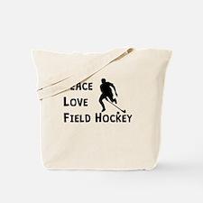 Peace Love Field Hockey Tote Bag