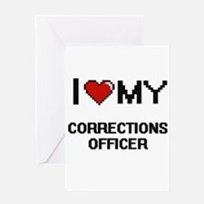 I love my Corrections Officer Greeting Cards