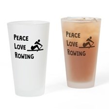 Peace Love Rowing Drinking Glass