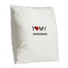 I love my Dishwasher Burlap Throw Pillow