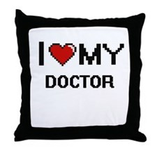 I love my Doctor Throw Pillow