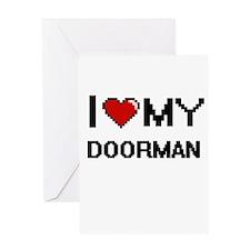 I love my Doorman Greeting Cards