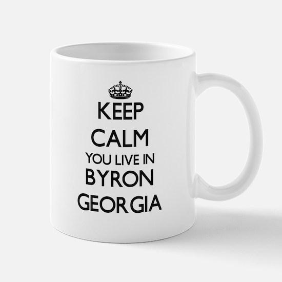 Keep calm you live in Byron Georgia Mugs