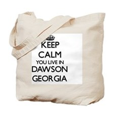Keep calm you live in Dawson Georgia Tote Bag