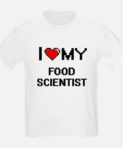 I love my Food Scientist T-Shirt