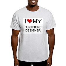 I love my Furniture Designer T-Shirt