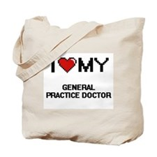 I love my General Practice Doctor Tote Bag