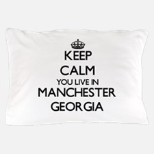 Keep calm you live in Manchester Georg Pillow Case