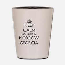 Keep calm you live in Morrow Georgia Shot Glass