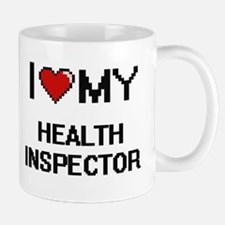 I love my Health Inspector Mugs