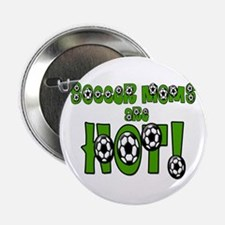 """Soccer Moms are Hot! 2.25"""" Button (10 pack"""