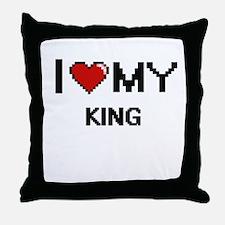 I love my King Throw Pillow