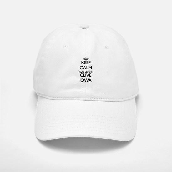Keep calm you live in Clive Iowa Baseball Baseball Cap
